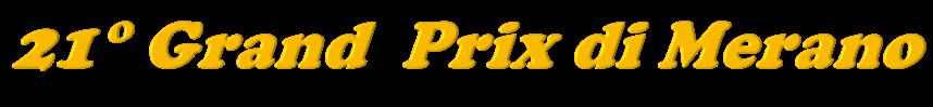 21st Grand Prix di Merano logo